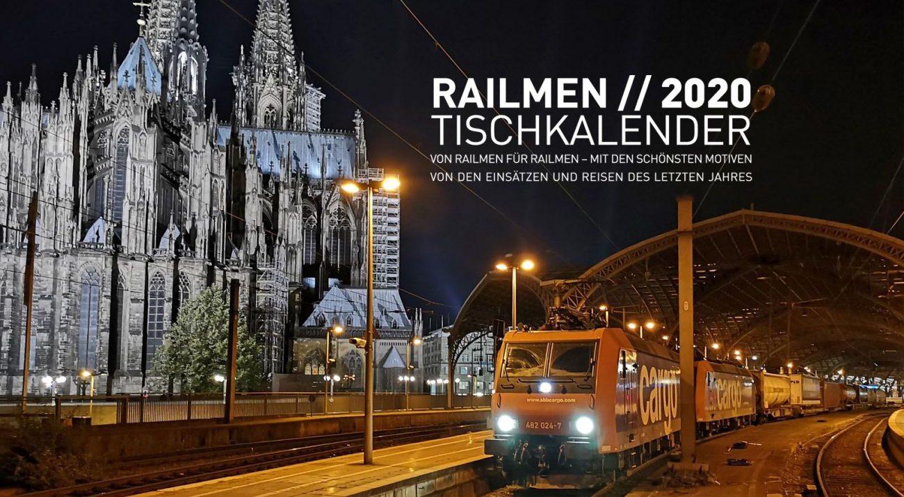Das Titelbild des railmen Kalender 2020 zeigt Güterzug im Kölner Hauptbahnhof und den Kölner Dom im Hintergrund.